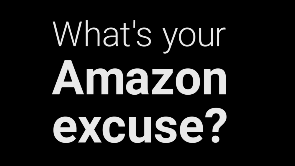 amazon excuse